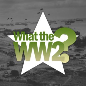 This is the logo for the What the WW2? Podcast